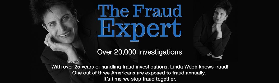 Linda Webb – Fraud Expert
