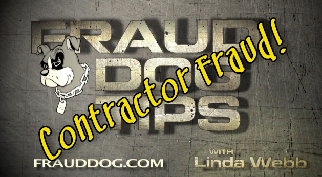 Beware of the latest Contractor Fraud Scams
